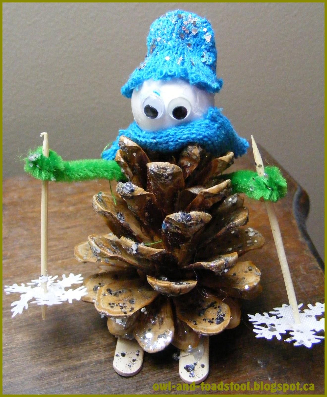 Owl & Toadstool: Pine Cone Skier Craft