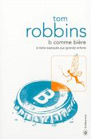 """""""B comme bière"""" de Tom Robbins"""
