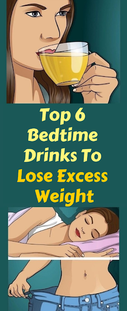 Top 6 Bedtime Drinks To Lose Excess Weight