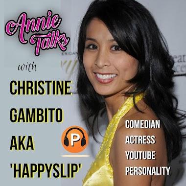 Annie Talks with Christine Gambito