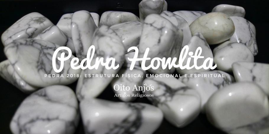 Pedra Howlita 2018