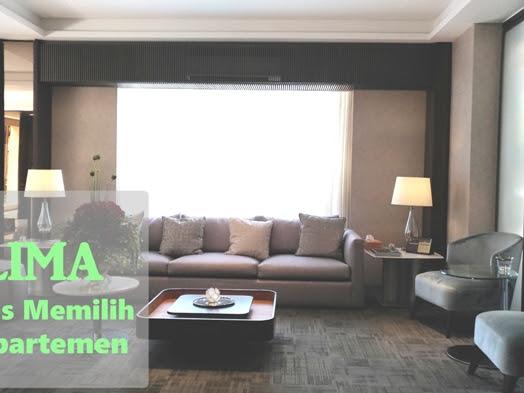 Lima Tips Memilih Apartemen