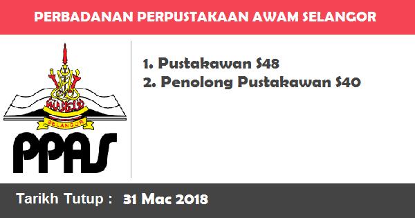 Jobs in Perbadanan Perpustakaan Awam Selangor (31 Mac 2018)