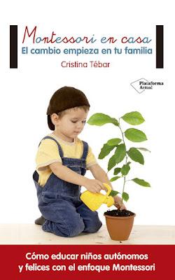 LIBRO - Montessori En Casa : Cristina Tébar  (Plataforma - 14 septiembre 2016)  EDUCACION - PARENTING  Edición papel & digital ebook kindle  Comprar en Amazon España