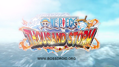 Download Game One Piece Thousand Storm Mod Full Apk Latest Version for Android