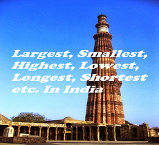 Image result for longest largest biggest smallest tallest and highest in world