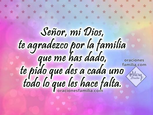Oración cristiana por mi familia, frases de oraciones para leer con la familia, imágenes lindas cristianas por Mery Bracho.