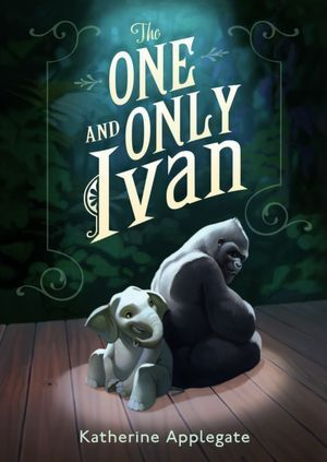 https://www.goodreads.com/book/show/17264646-the-one-and-only-ivan