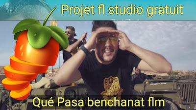 Télécharger projet cheb Mohamed Benchenet - Qué Pasa fl studio rai 2019 gratuit