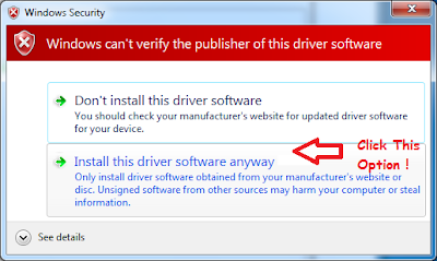 "Click On The Option, ""Install this driver software anyways"""