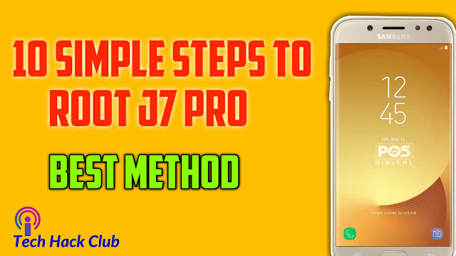 10 Simple Steps To Root J7 Pro