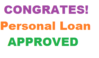 Congrates! Personal Loan Approved