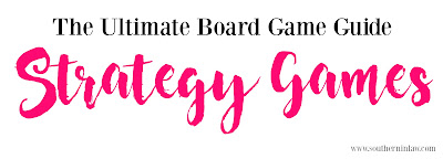 The Ultimate Board Game Guide - The Best Strategy Games