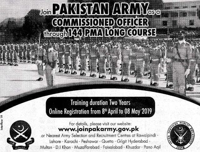 Join Pak Army through 144 PMA Long Course 2019 as Commissioned Officer