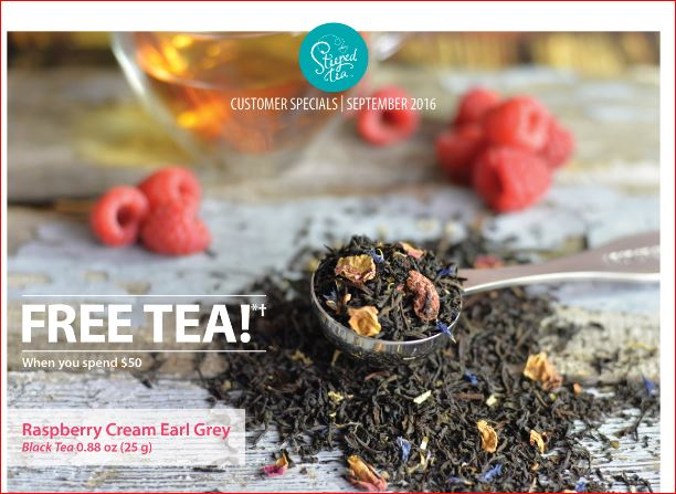 Steeped Tea customer special for September 2016: free tea when you spend $50, Raspberry Cream Earl Grey (black tea)