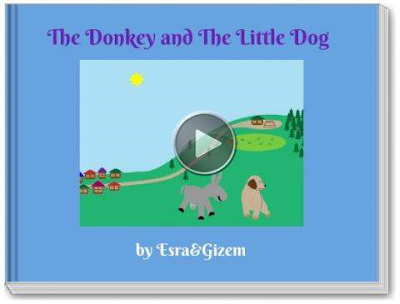https://www.storyjumper.com/book/index/27110648/The-Donkey-and-The-Little-Dog