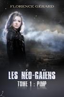 http://lesreinesdelanuit.blogspot.fr/2015/09/les-neo-gaiens-t1-pimp-de-florence-gerad.html