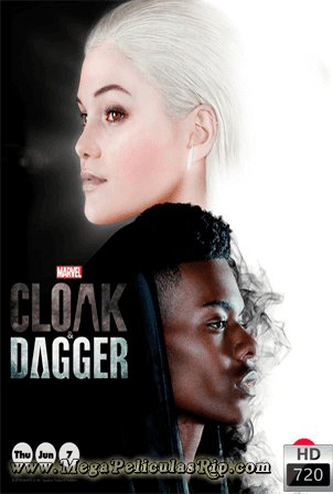 Cloak And Dagger Temporada 1 [720p] [Latino-Ingles] [MEGA]