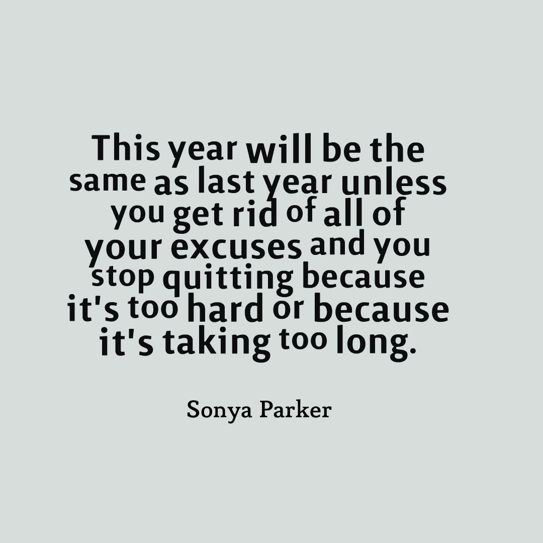 New Years Resolution Quote ~ AUTHOR SONYA PARKER QUOTES