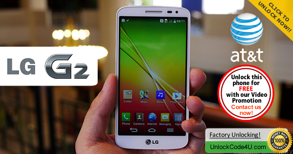 Factory Unlock Code LG G2 from At&t
