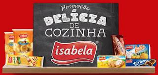 Cadastrar Promoção Isabela Produtos 2017 Delícia de Cozinha