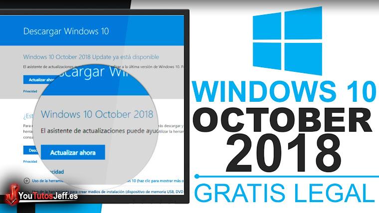 Descargar o Actualizar a Windows 10 October 2018  - ISO Gratis Legal
