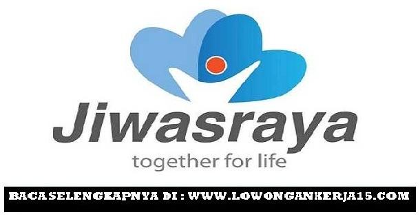 Lowongan Kerja PT Asuransi Jiwasraya (Persero) Tingkat SMA Segala Jurusan