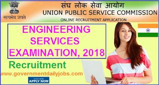 UPSC Engineering Services Exam 2018 | ES 588 Post Apply online