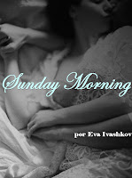 http://purplelinefanfics.blogspot.com.br/2016/02/other-sunday-morning-by-eva-ivashkov.html
