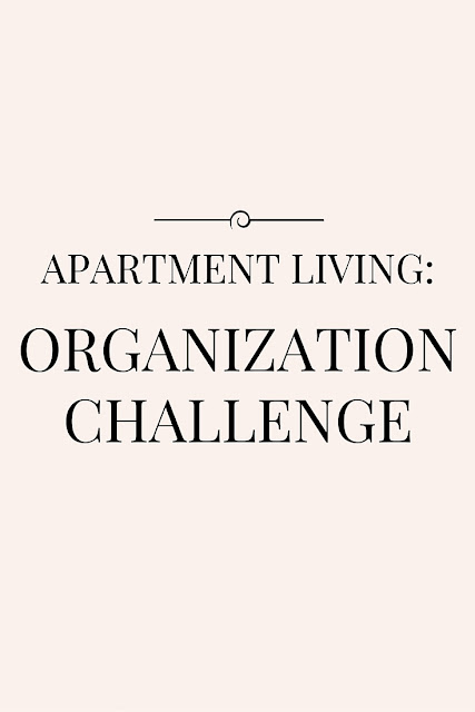 Apartment Living: Organization Challenge--a challenge to organize every single room in my apartment. #GIAWC| gladiatorinawhitecoat.com