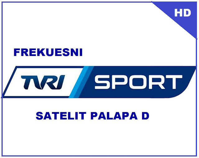 frekuensi terbaru di satelit palapa c band tvri national dan tvri sport hd mpeg 4