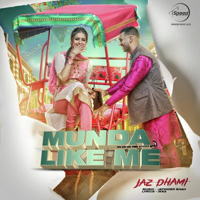 Munda Like Me (2015) - Jaz Dhami