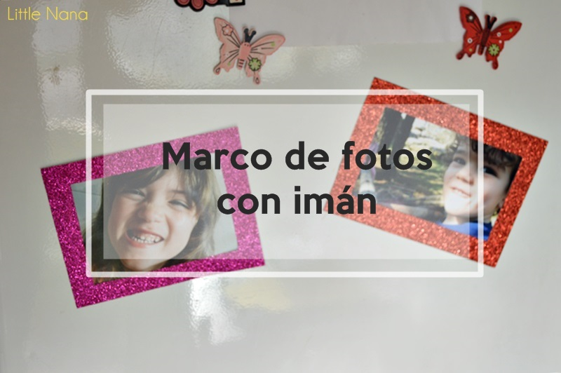 DIY Marco de Fotos con Imán Tutorial