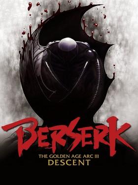Kỵ Sĩ Đen 3: Chân Mệnh Đế Vương - Berserk: The Golden Age Arc 3 (2013)