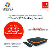 Recharging with Startimes using Gtbank account