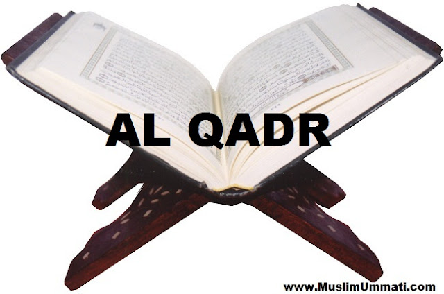 97 Surah Al Qadr