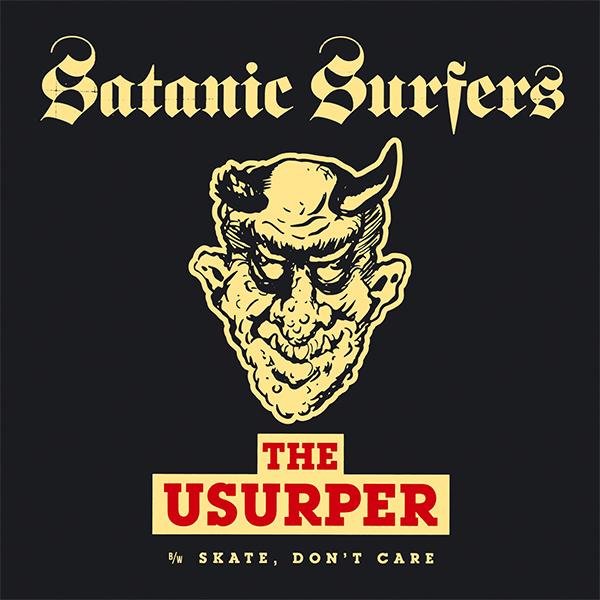 "Satanic Surfers stream new 7"" ""The Usurper"""