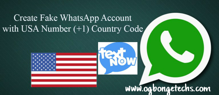 How To Use Your TextNow USA Number To Create a US WhatsApp