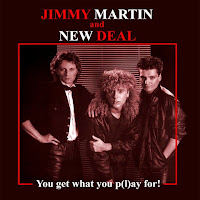 Jimmy Martin and New Deal [You get what you p(l)ay for! - 1982] aor melodic rock music blogspot full albums bands lyrics