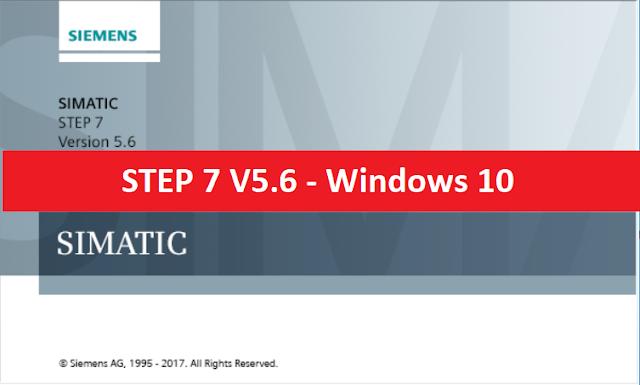 STEP 7 V5.6 - Hướng dẫn cài đặt S7-300 trên Windows 10 [FULL CRACK]
