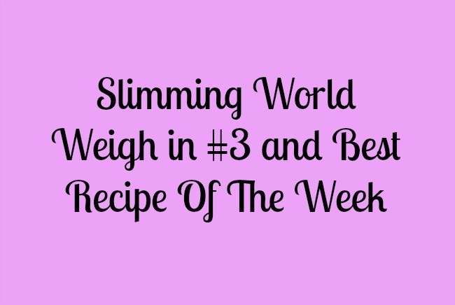 Slimming-World-weigh-in-#3-and-Best-Recipe-Of-The-Week-text-on-lilac-background