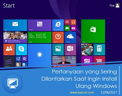 Pertanyaan yang Sering Dilontarkan Saat Ingin Install Ulang atau Upgrade Windows