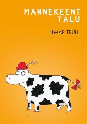 8fc1190ebf2 Ilmar Trulli lullade raamat on praegu soodushinnaga!
