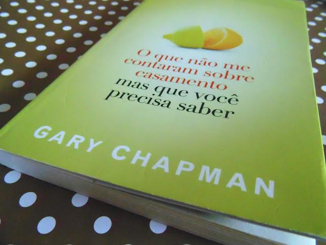 Capa do livro O que não me contaram sobre casamento, escrito por Gary Chapman