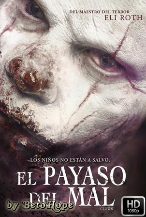 El Payaso Del Mal [1080p] [Latino-Ingles] [MEGA]