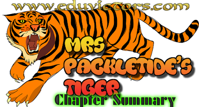 CBSE Class 10 - English (C) - Chapter 2 - MRS.PACKLETIDE'S TIGER - Chapter Summary (#CBSENotes)
