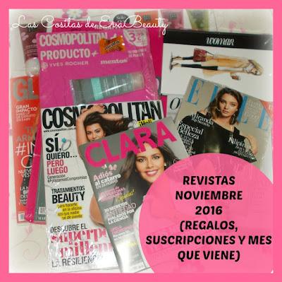 Revistas Noviembre 2016 (Regalos, Suscripciones y Mes que viene)