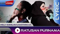 Ratusan Purnama - Melly Goeslaw & Marthino Lio