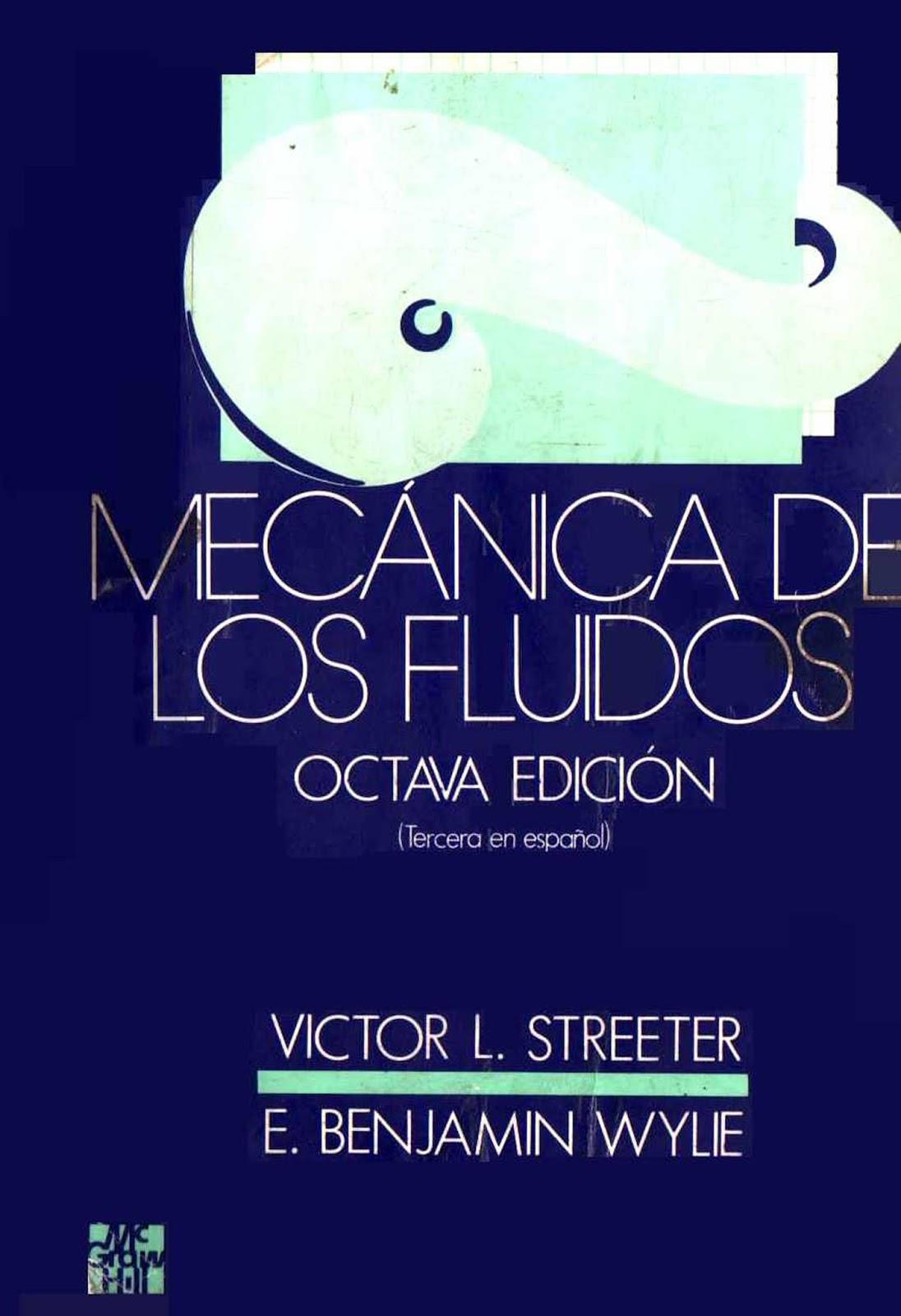 Mecánica de los fluidos, 8va. Edición – Victor L. Streeter