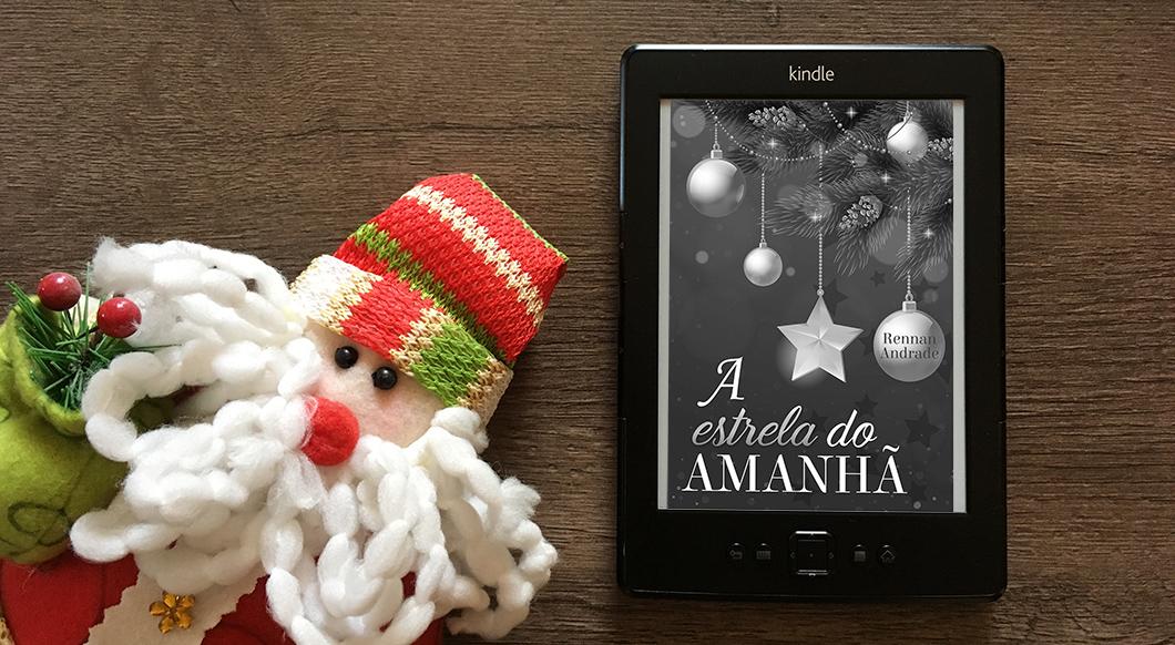 A Estrela do Amanhã, conto natalino de Rennan Andrade